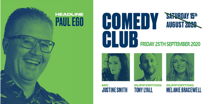 Comedy Club (POSTPONED TO 25/09/20)